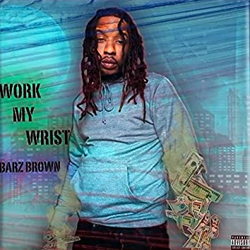 Work My Wrist