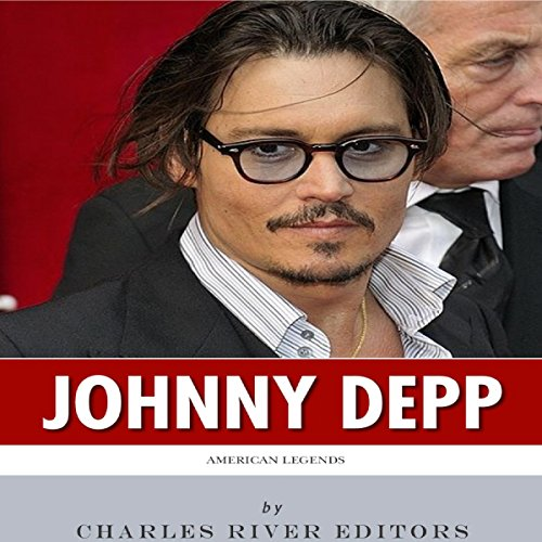 American Legends: The Life of Johnny Depp audiobook cover art