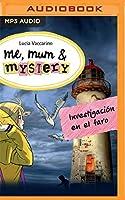 Investigación En El Faro: Narración En Castellano (Me, Mum & Mystery)