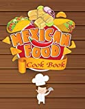 Mexican Food Cookbook: Blank Kitchen Recipe Book with Cute Cartoon on Wooden Background