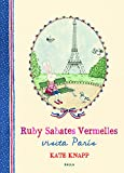 Ruby Sabates Vermelles visita París: 2