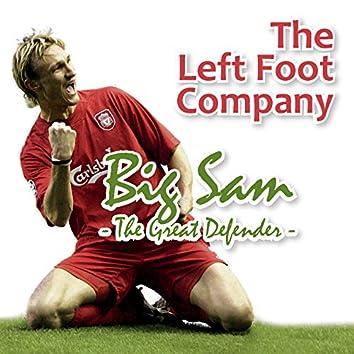 Big Sam - The Great Defender -