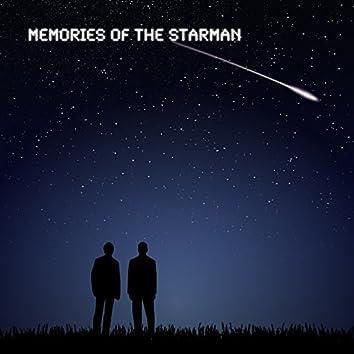 Memories of the Starman