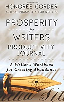 Prosperity for Writers Productivity Journal 0996186123 Book Cover