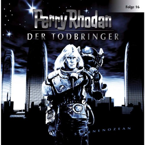 Der Todbringer     Perry Rhodan Sternenozean 16              By:                                                                                                                                 div.                               Narrated by:                                                                                                                                 Volker Lechtenbrink,                                                                                        Christian Schult,                                                                                        Volker Brandt,                   and others                 Length: 1 hr and 6 mins     Not rated yet     Overall 0.0