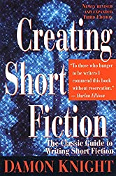 Creating Short Fiction by Damon Knight