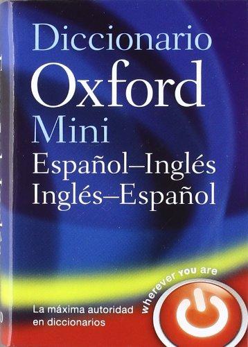 Mini Diccionario Inglés-español 4 ed rev (Minidiccionario Oxford)