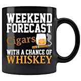 Funny Weekend Forecast Cigars And Whiskey For Men Women Ceramic Coffee Mug Tea Cup, Gift For Family members, and Friends