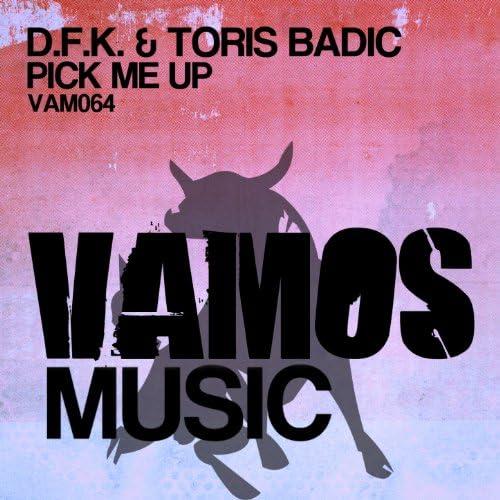 D.F.K., Toris Badic