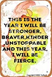 This Is The Year I Will Be Stronger Tin Vintage Look 20 x