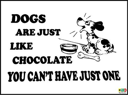 Grappig bord honden als CHOCOLADE kan niet hebben 1 xmas aanwezig 4 dierenliefhebbers - Zelfklevende sticker 200mm x 150mm