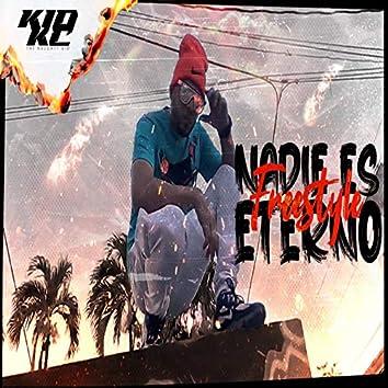 Nadie Es Eterno (Freestyle)