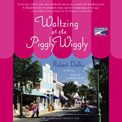 Waltzing at the Piggly Wiggly audiobook cover art