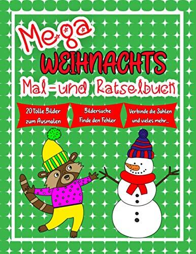 Mega Weihnachts Mal - und Rätselbuch: für Kinder ab 5 Jahren / große Ausmalbilder & Adventskalender / Finde den Fehler / Malen nach Zahlen / Schwungübungen uvm.