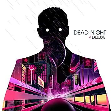 Dead Night Deluxe