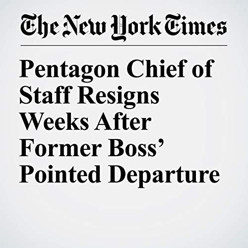 Pentagon Chief of Staff Resigns Weeks After Former Boss' Pointed Departure audiobook cover art