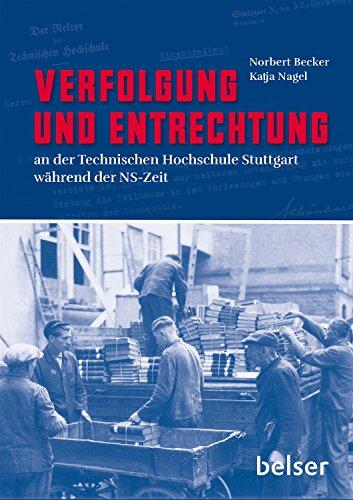 Verfolgung und Entrechtung an der Technischen Hochschule Stuttgart während der NS-Zeit