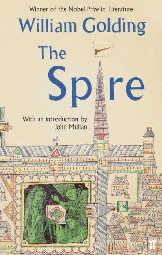 The Spire: With an introduction by John Mullan (English Edition)