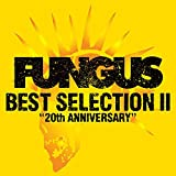 BEST SELECTION II~20th ANNIVERSARY~