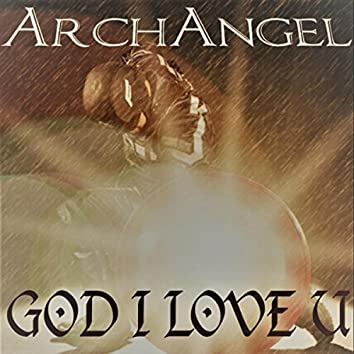 God I Love U