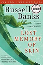 Lost Memory of Skin by Russell Banks (2012-07-17)