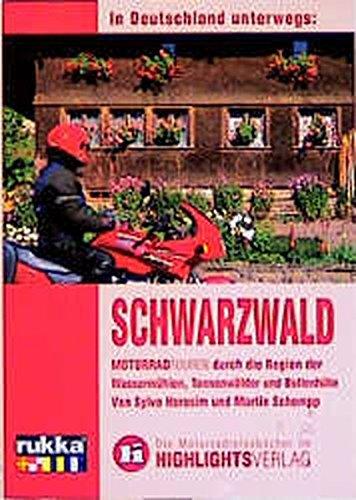 Schwarzwald: In Deutschland unterwegs. Motorrad-Touren