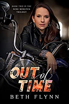 Out of Time (The Nine Minutes Trilogy Book 2) by [Beth Flynn]