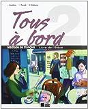 Tous A Bord 2 Livre Eleve (Chat Noir. methodes) - 9788431613228