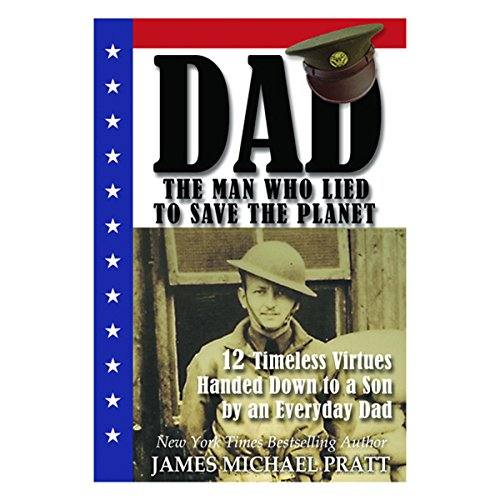 Dad, the Man Who Lied to Save the Planet audiobook cover art