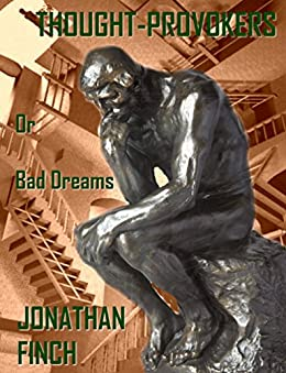 Thought-Provokers: Bad Dreams by [Jonathan Finch]