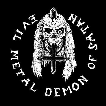 Evil Metal Demon of Satan