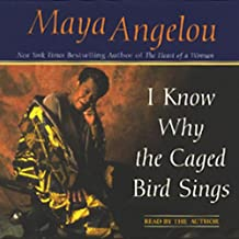 I Know Why the Caged Bird Sings (Abridged)