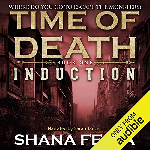 Time of Death: Induction (A Zombie Tale) Titelbild