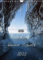 Baikalsee- kuriose Eiswelt (Wandkalender 2022 DIN A4 hoch): Winter auf dem Baikalsee (Monatskalender, 14 Seiten )