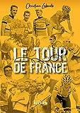 Le Tour de France - Abécédaire ébaubissant