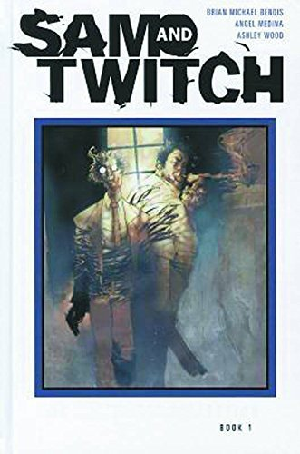 Sam and Twitch: The Complete Collection Book 1 by Brian Michael Bendis (2011-07-26)