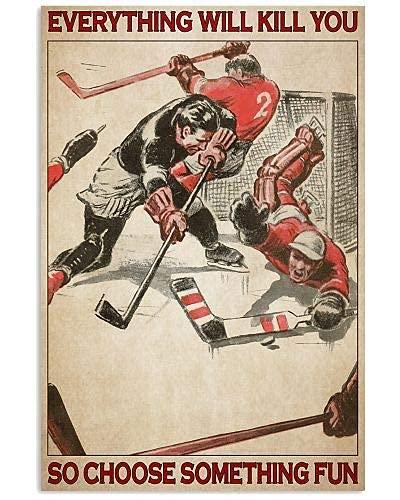 Eishockey Wählen Sie etwas Spaß | Poster Kein Frame-Board für Büro-Dekor, bestes Geschenk für Familie und Ihre Freunde 11,7 * 16,5 Zoll