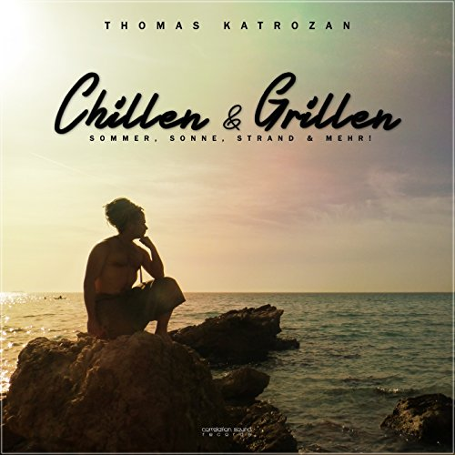 Chillen & Grillen