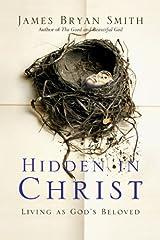 Hidden in Christ: Living as God's Beloved (Apprentice Resources) Kindle Edition