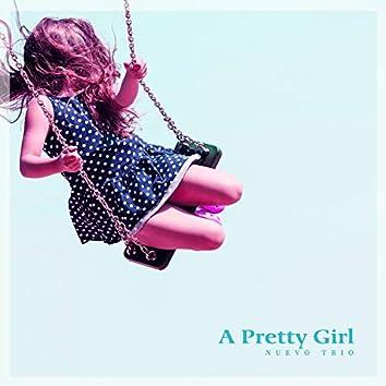 A Pretty Girl