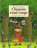 Chapeau rond rouge by Geoffroy de Pennart(2005-06-04) - Ecole des Loisirs - 01/01/2005