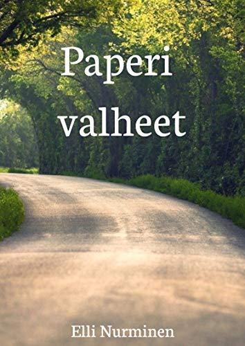 Paperi valheet (Finnish Edition)