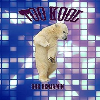 Too Kool
