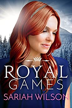 Royal Games (The Royals of Monterra Book 3) by [Sariah Wilson]