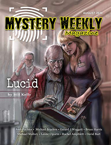 Mystery Weekly Magazine: August 2020 (Mystery Weekly Magazine Issues Book 60)