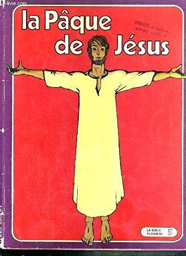 La Pâque de Jésus
