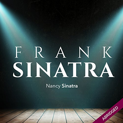 Frank Sinatra: An American Legend audiobook cover art