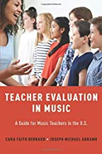 Teacher Evaluation in Music: A Guide for Music Teachers in the U.S.