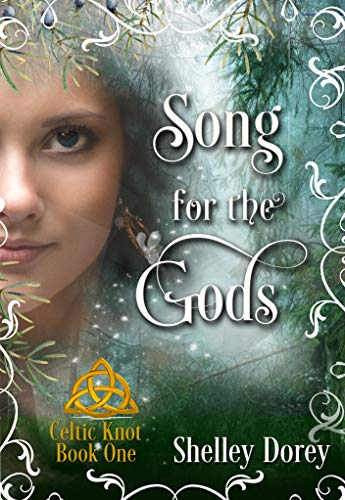 Song For The Gods: Magical Women's Fantasy Fiction : Celtic Knot Book 1