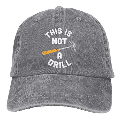This is Not A Drill Baseball Cap Casquette Hat Classic Style Printing,Fits Adult Men Women Dad Hip Hop Gray